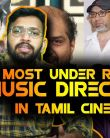 MOST UNDERRATED MUSIC DIRECTORS IN TAMIL CINEMA | FILMIBEAT TAMIL
