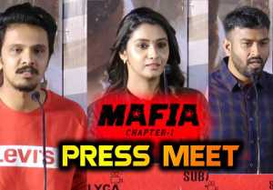 MAFIA MOVIE PRESS MEET | ARUN VIJAY | PRIYA BHAVANI SHANKAR | FILMIBEAT TAMIL