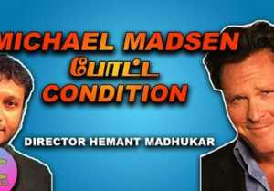 MICHAEL MADSEN போட்ட CONDITION | CLOSE CALL WITH DIRECTOR HEMANT MADHUKAR PART-01 | FILMIBEAT TAMIL