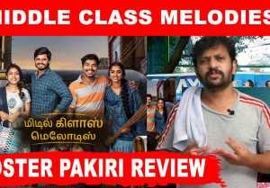 Poster Pakiri - Middle Class Melodies Review Tamil | Filmibeat Tamil
