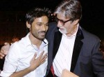 Sharing Space With Big B Is My Proud Says Dhanush