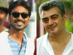 Will Ajith Fulfill Dhanush S Wish