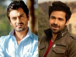 Nawazuddin Is Jealous Emran Hashmi