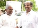 Ilayaraja Shares Good Rapport With Rajini Kamal