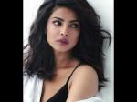 I Ve Been Thrown Of Films Someone S Girlfriend Priyanka Chopra