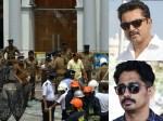 Sri Lanka Blasts Kollywood Celebs Shocked