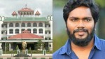 High Court Madurai Bench Refused To Extend The Ban Against Against Arrest Of Director Pa Ranjith
