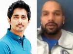 Actor Siddharth Feels Bad Of Shikhar Dhawan S Injury