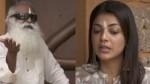 Kajal Aggarwal Interviews Sadhguru