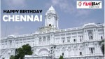 Chennai Celebrating 381st Birthday