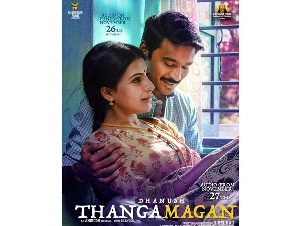 Dhanush's Thanga Magan Audio Release Date Here