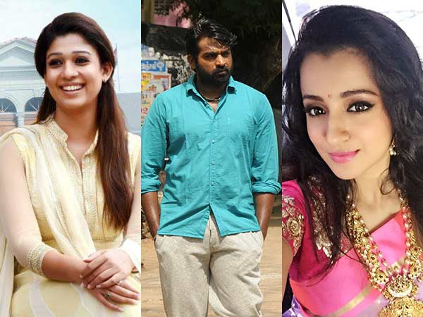 Vijay Sethupathy to be paired with Nayan and Trisha
