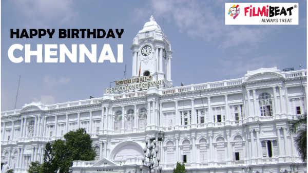 இன்று சென்னை தினம் :  தேடி வந்தவர்களுக்கு தாய் வீடு நம்ம சென்னை #Chennai381