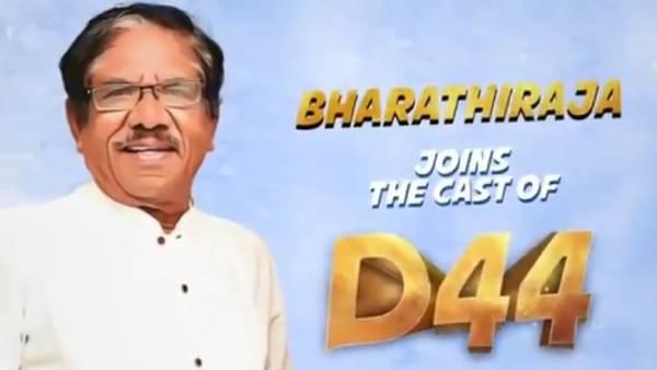 'தனுஷ் 44' படத்தில் இணைந்த பாரதிராஜா… இணையத்தில் வெளியான பரபரப்பு தகவல் !