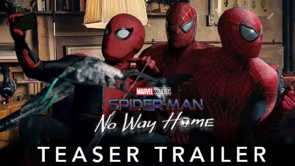 'Spider man : No way Home' திகைப்பூட்டும் டிரைலர் வெளியானது... ரசிகர்கள் மகிழ்ச்சி !