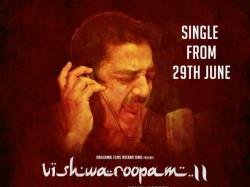 Viswaroopam 2 Film S Single Track Releases Youtube